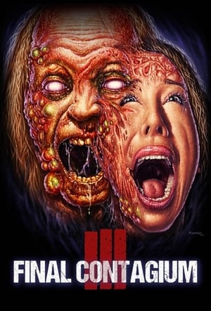Ill: Final Contagium              2020 Full Movie