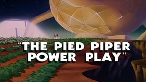 The Pied Piper Power Play