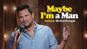Julian McCullough: Maybe I'm a Man (2018) CDA Online Cały Film Zalukaj