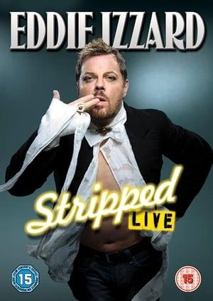 Eddie Izzard: Stripped (2009)