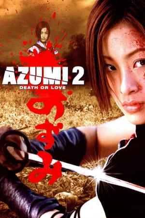 Azumi 2 Death Love 2005 Full Movie Subtitle Indonesia