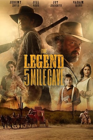 The Legend of 5 Mile Cave Movie Watch Online