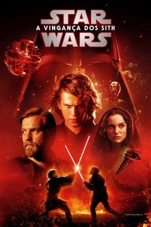 Assistir Star Wars: Episódio III – A Vingança dos Sith