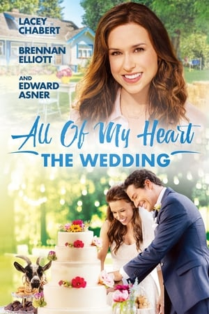 Poster All of My Heart: The Wedding (2018)