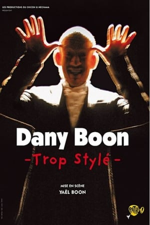Dany Boon - Trop stylé-Azwaad Movie Database