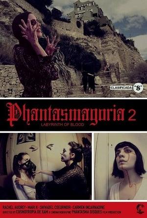 Phantasmagoria 2: Labyrinths of blood (2018)