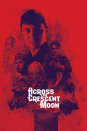 Across the Crescent Moon poster