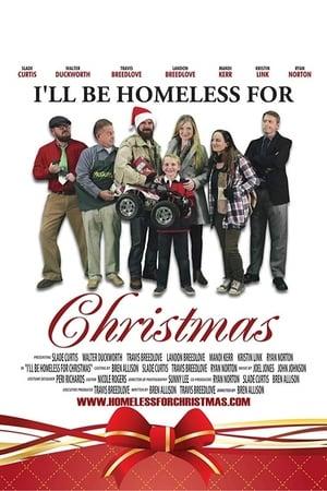 I'll Be Homeless for Christmas