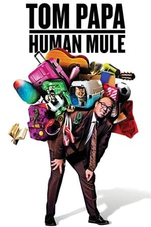 Image Tom Papa: Human Mule
