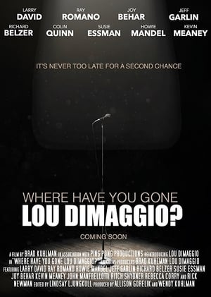 Where Have You Gone, Lou DiMaggio? (2017)