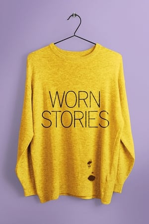 Worn Stories – Poveștile hainelor (2021)