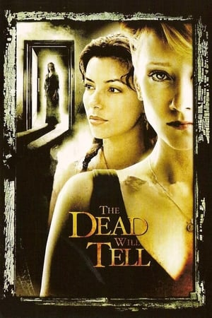 Poster The Dead Will Tell (2004)
