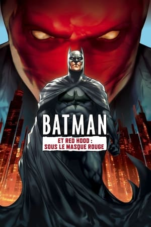 Batman et Red Hood : Sous le masque rouge