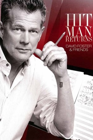 Hit Man Returns: David Foster & Friends (2011)