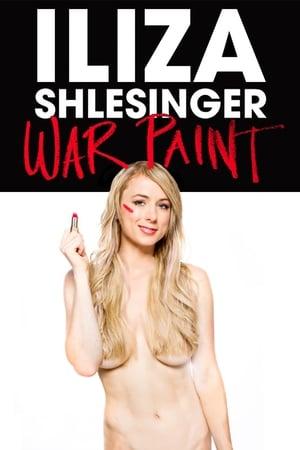 Iliza Shlesinger: War Paint-Iliza Shlesinger