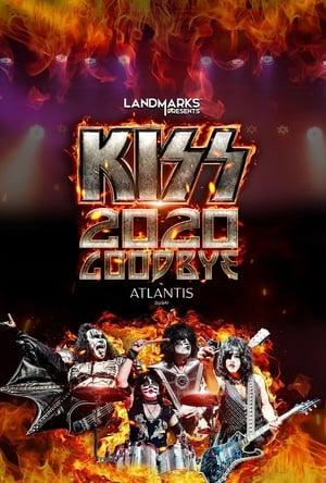 KISS 2020 Goodbye              2020 Full Movie