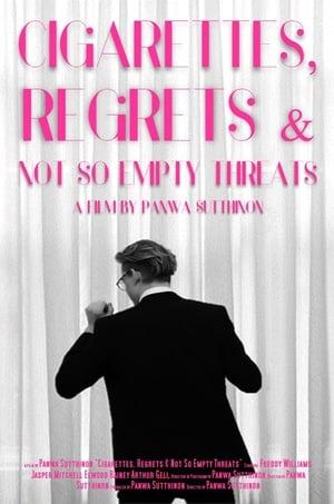 Image Cigarettes, Regrets & Not So Empty Threats