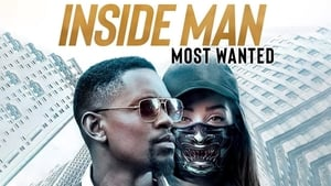 Inside Man: Most Wanted – 2019