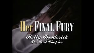 Her Final Fury: Betty Broderick, the Last Chapter image
