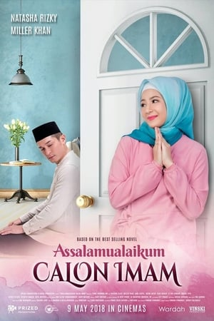 Watch Assalamualaikum Calon Imam Full Movie