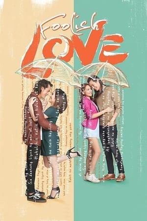 Foolish Love (2017)