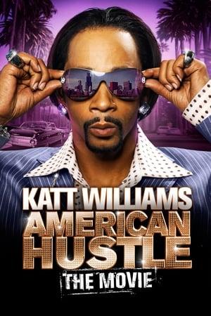 Katt Williams: American Hustle-Azwaad Movie Database