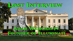The Lost Interview Adam Weischaupt