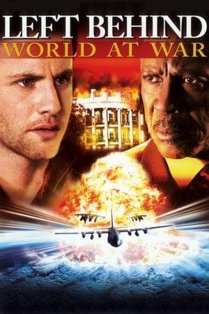 Left Behind III: World at War (2005)