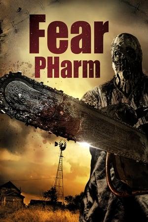 Fear PHarm              2020 Full Movie