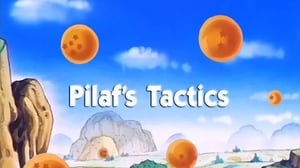 Now you watch episode Pilaf's Tactics - Dragon Ball