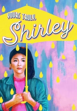 Yours Truly, Shirley (2019)