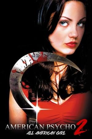 American Psycho Ii All American Girl 2002 Film Sa Prevodom Online Hd Filmovi
