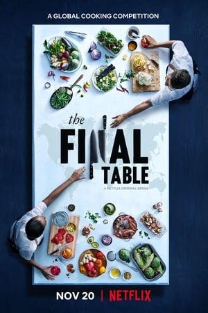 The Final Table – Toată lumea la masă! (2018)