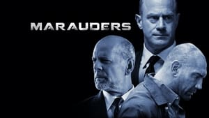 English movie from 2016: Marauders