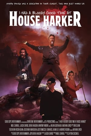 I Had A Bloody Good Time At House Harker streaming