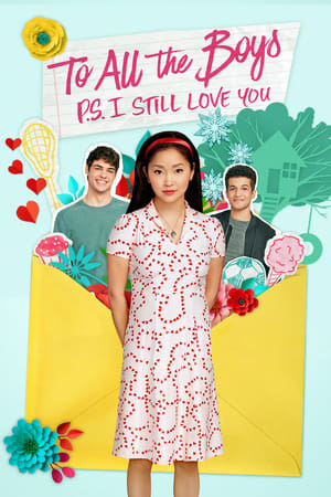 To All the Boys: P.S. I Still Love You-Azwaad Movie Database