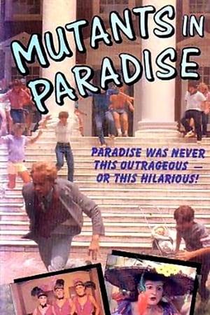 Mutants in Paradise