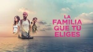 La Familia Que Tu Eliges