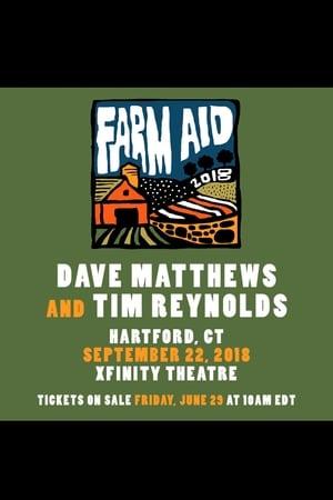 Dave Matthews & Tim Reynolds - Farm Aid Live 2018