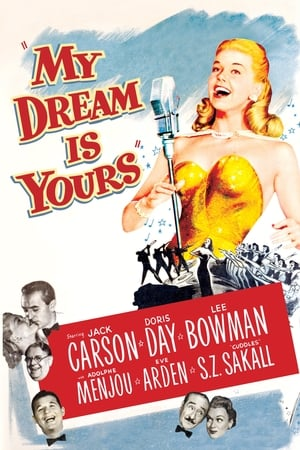 Watch My Dream Is Yours Full Movie