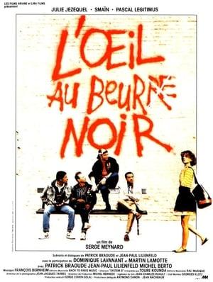 L'oeil au beur(re) noir (1987)