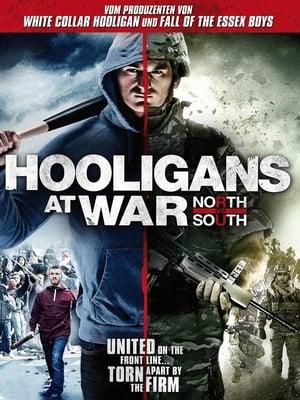 Hooligans at War: North vs South