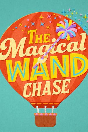 The Magical Wand Chase (2017)