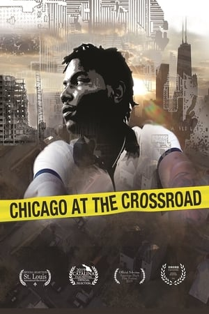 Chicago at the Crossroad (2019)