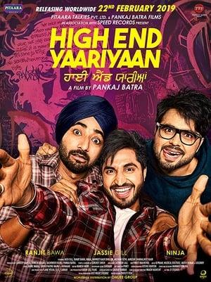 High End Yaariyan (2019) Punjabi Movie Watch Online Hd Free Download