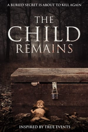 The Child Remains (2017)