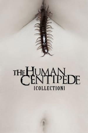 Assistir The Human Centipede Collection Coleção Online Grátis HD Legendado e Dublado