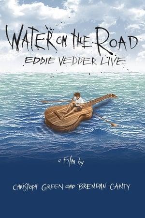 Eddie Vedder - Water On The Road-Eddie Vedder