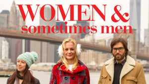 Women & Sometimes Men (2017)