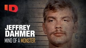 Jeffrey Dahmer: Mind of a Monster